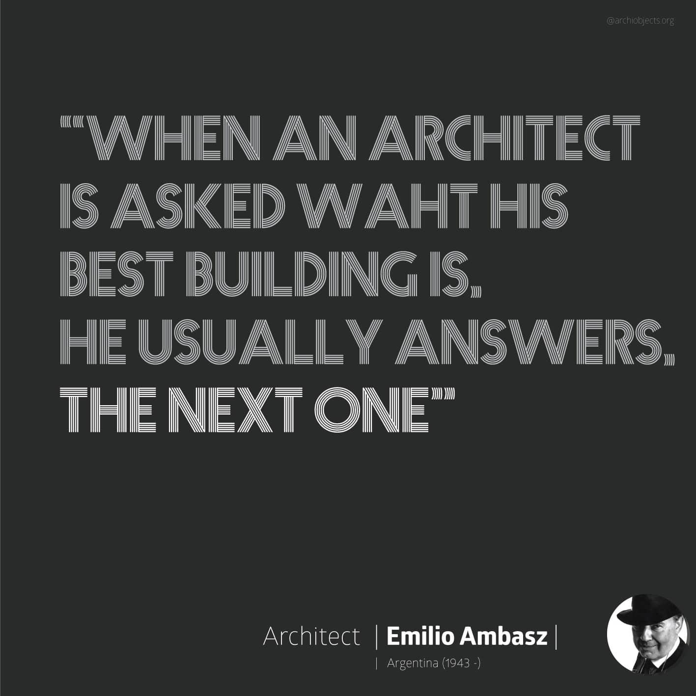 emilio ambadsz quote