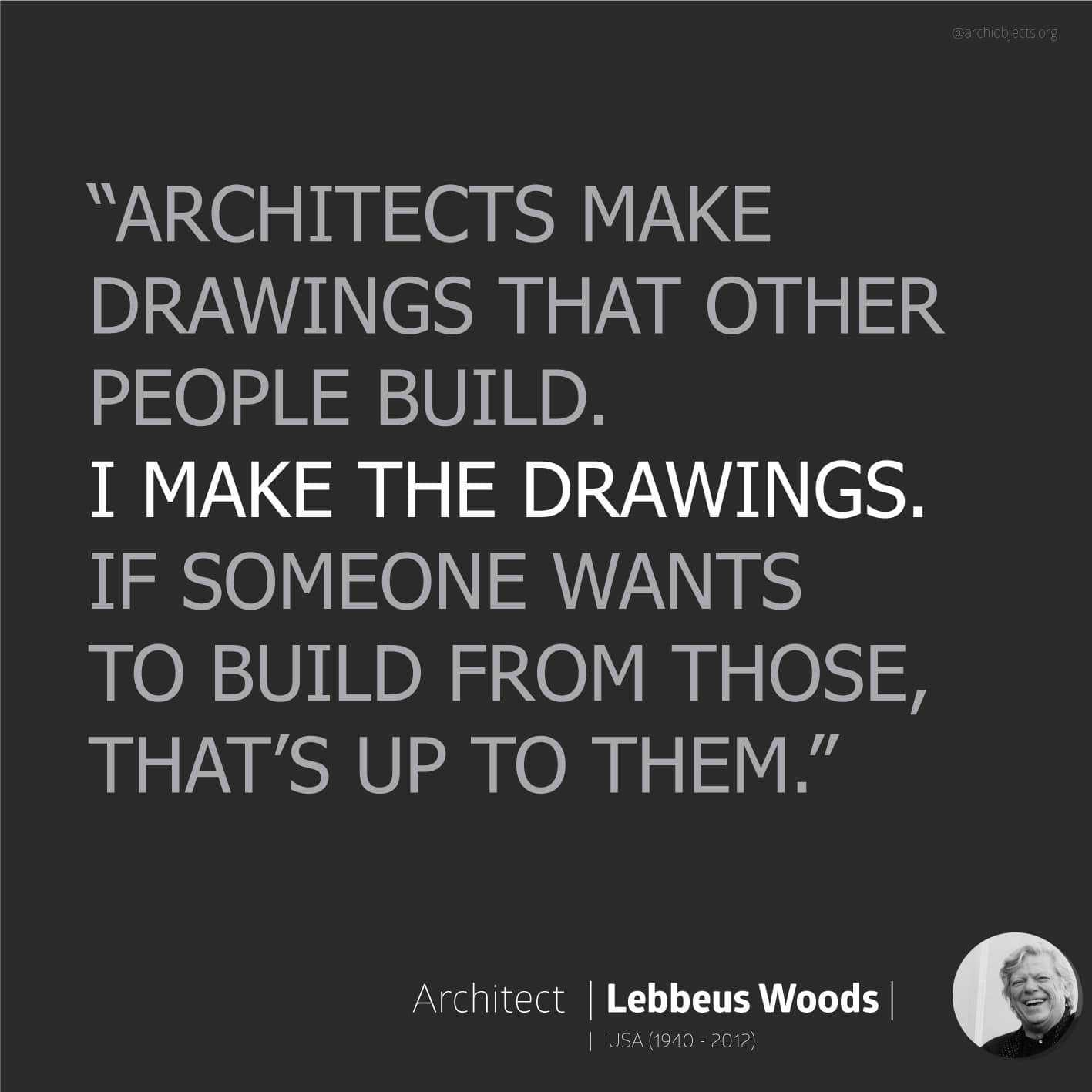 lebbeus woods quote